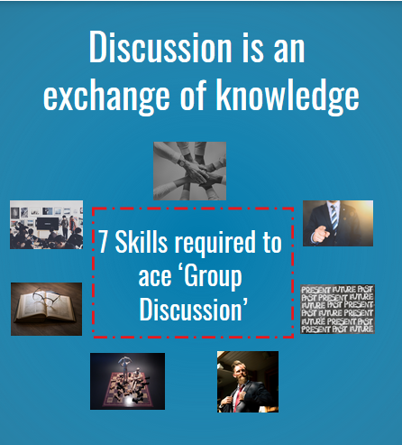 7 Skills required to ace 'Group Discussion'-By Richa Gulani
